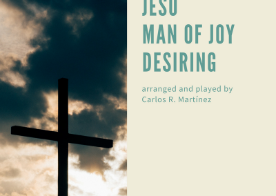 Jesu, Joy Man of Joy Desiring