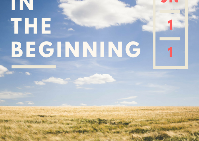 In the Beginning – John 1:1