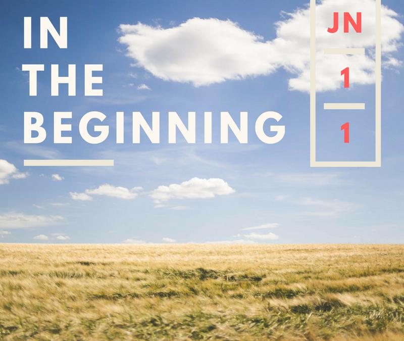 In the Beginning – John 1:1