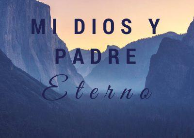 Mi Dios y Padre Nuestro